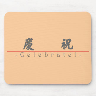 Chinese word for Celebrate! 10127_4.pdf Mouse Pad