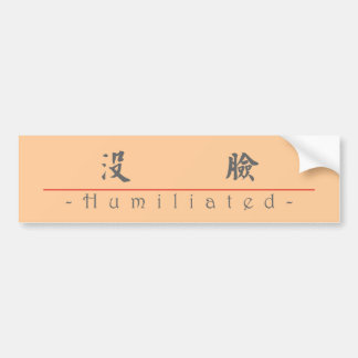 Chinese word for Humiliated 10361_5.pdf Bumper Sticker