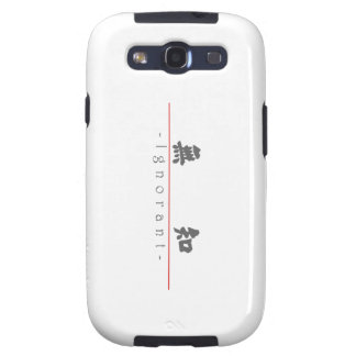 Chinese word for Ignorant 10045_4.pdf Galaxy SIII Case