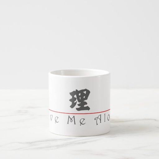Chinese word for Leave Me Alone! 10144_4.pdf Espresso Cup