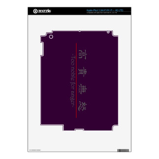 Chinese word for Too noble for anger 10207_2.pdf iPad 3 Skin