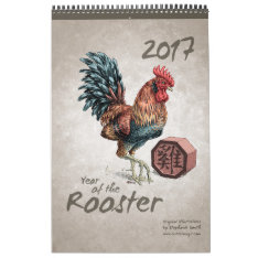 Chinese Zodiac: Year Of The Rooster 2017 Calendar at Zazzle