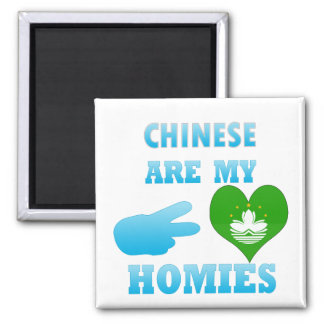 Chineses are my Homies 2 Inch Square Magnet