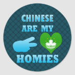 Chineses are my Homies Sticker