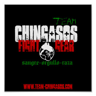 CHINGASOS, FIGHT GEAR. POSTER