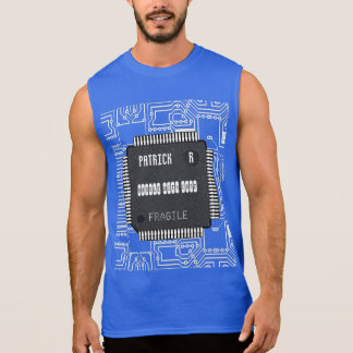 Chip On Printed Circuit Board With Your Name Sleeveless Tee