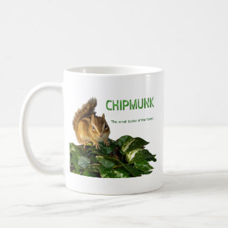 Chipmunk and The small butler of the forest Coffee Mugs