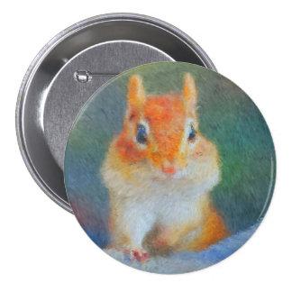 Chipmunk impresionista pin redondo 7 cm