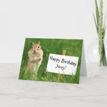 Chipmunk with Happy Birthday Sign Card