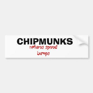 CHIPMUNKS, natures speed bumps Bumper Sticker
