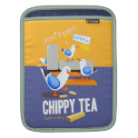 Chippy Tea Fryin' Tonight! iPad Sleeve