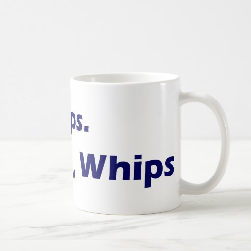 Chips Dips Chains Whips Coffee Mug