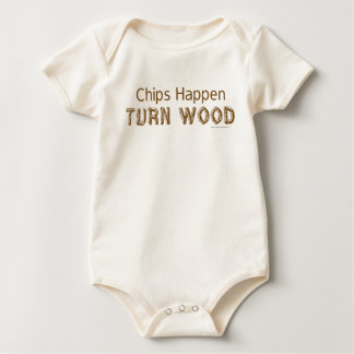Chips Happen Turn Wood Funny Woodturning Baby Bodysuit