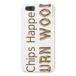 Chips Happen Turn Wood Funny Woodturning iphone Cover For iPhone SE/5/5s