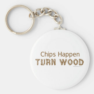 Chips Happen Turn Wood Funny Woodturning Keychain