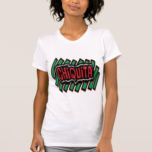 Chiquita T Shirts