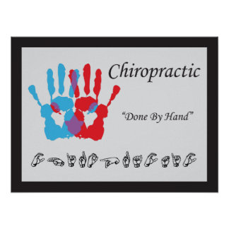 Chiropractic Done by Hand Sign Language Poster