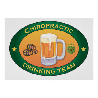 Chiropractic Drinking Team Poster