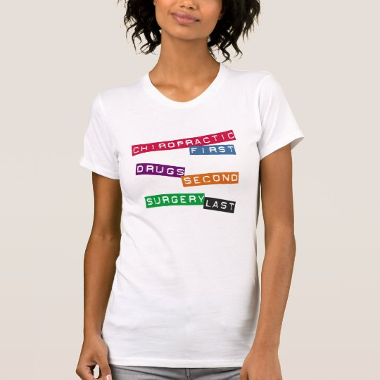 Chiropractic First T-Shirt