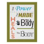 Chiropractic Heals the Body Quote Poster