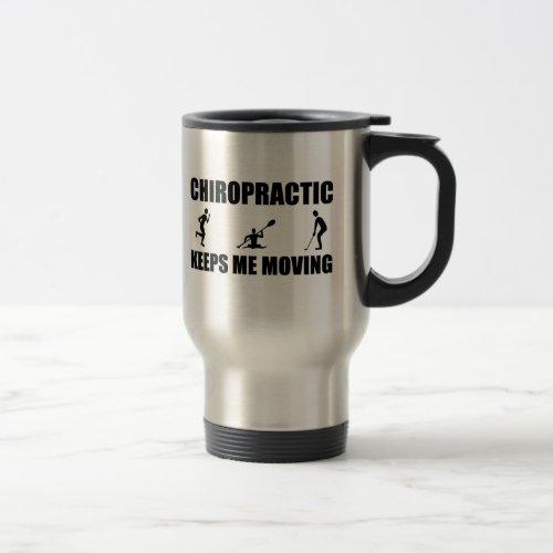 Chiropractic Keeps Me Moving (men) Travel Mug
