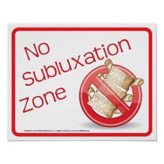 Chiropractic No Subluxation Zone Wall Sign Poster
