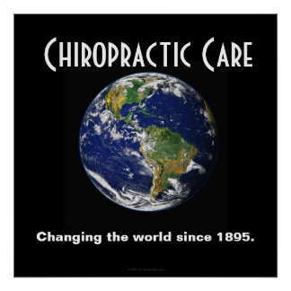 Chiropractic Poster: Changing the World Since 1895 Poster