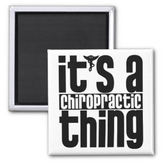 Chiropractic Thing Magnet