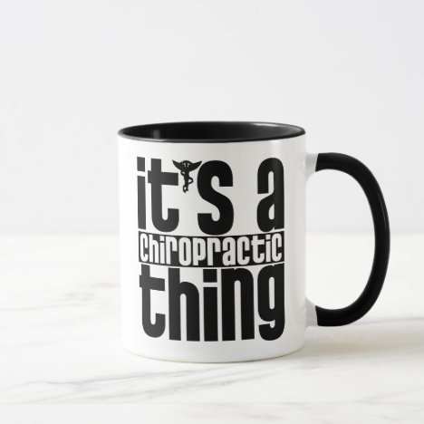 Chiropractic Thing Mug