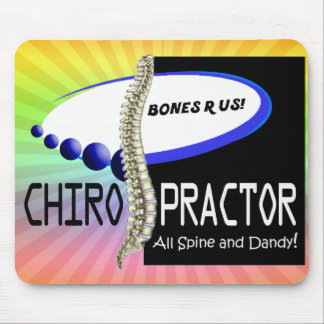CHIROPRACTOR - ALL SPINE AND DANDY - BONES R US MOUSE PAD