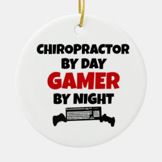 Chiropractor by Day Gamer by Night Ceramic Ornament