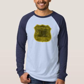 Chiropractor Caffeine Addiction League Tee Shirt