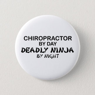 Chiropractor Deadly Ninja by Night Button
