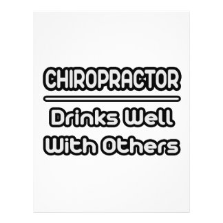 Chiropractor...Drinks Well With Others Flyers