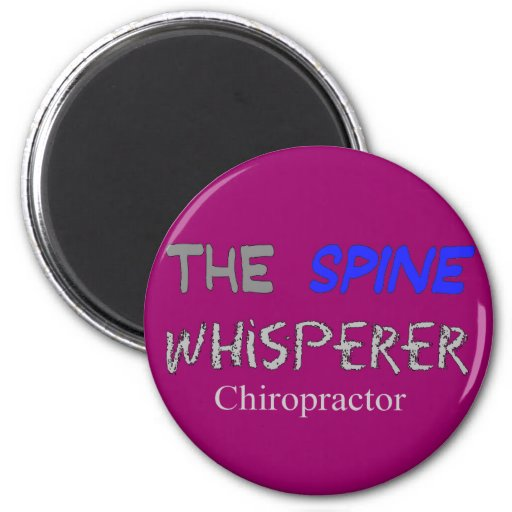 "Chiropractor Gifts ""The Spine Whisperer"" 2 Inch Round Magnet"