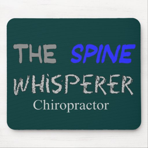 """Chiropractor Gifts """"The Spine Whisperer"""" Mousepad"""