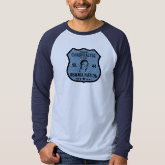 Chiropractor Obama Nation T-shirt