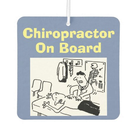 Chiropractor On Board Car Air Freshener
