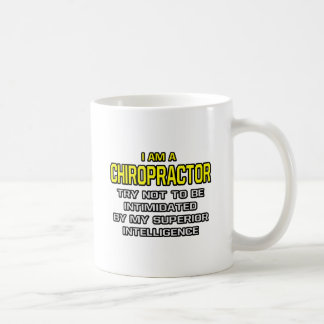 Chiropractor...Superior Intelligence Coffee Mug