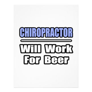 Chiropractor...Will Work For Beer Full Color Flyer