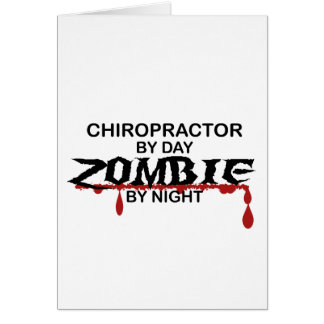 Chiropractor  Zombie Greeting Card