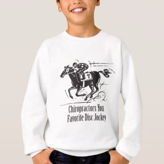 Chiropractors Favorite Disc Jockey Sweatshirt
