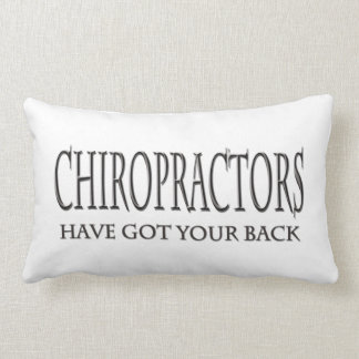 Chiropractors Have Got Your Back Pillows