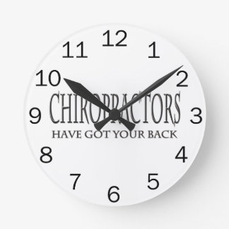 Chiropractors Have Got Your Back Round Clock