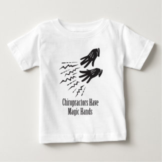 Chiropractors Have Magic Hands Infant T-shirt