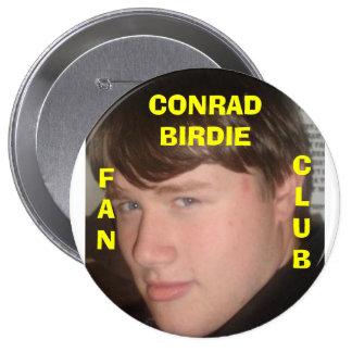 Chirrido de Conrado Pin Redondo De 4 Pulgadas