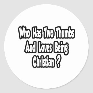 Chiste cristiano del orgullo… dos pulgares pegatina redonda