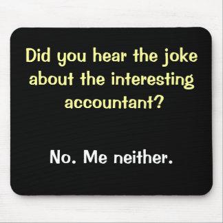 Chiste cruel del contable - sentido del contable d alfombrilla de raton