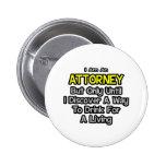 Chiste de Attoney. Bebida para una vida Pin