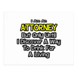 Chiste de Attoney. Bebida para una vida Tarjeta Postal